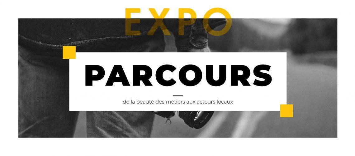Exposoition Photo PARCOURS - « De la beauté des métiers aux acteurs locaux »